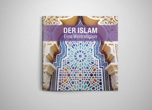 Der Islam. Eine Weltreligion
