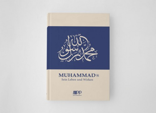 Muhammad. Sein Leben und Wirken