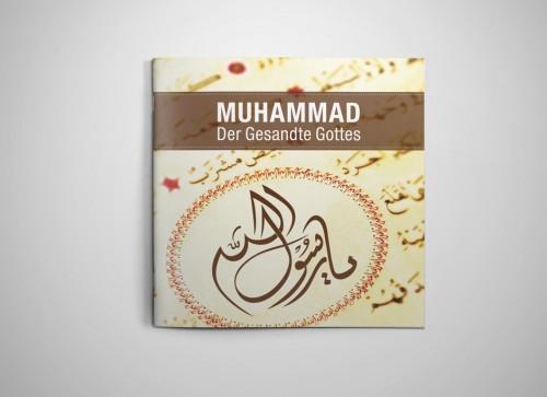 Muhammad. Der Gesandte Gottes