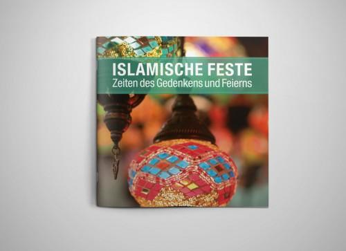 Islamische Feste. Zeiten des Gedenkens und Feierns